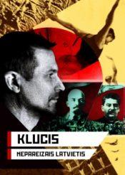 Клуцис — Неправильный латыш