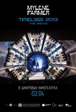 Mylene Farmer: TIMELESS 2013 The Movie